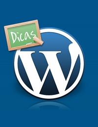 10-novas-dicas-truques-e-hacks-para-wordpress