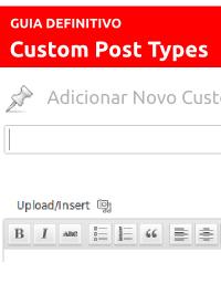 guia-definitivo-para-criar-custom-post-types-parte-2