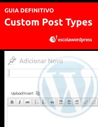 guia-definitivo-para-criar-custom-post-types-parte-5