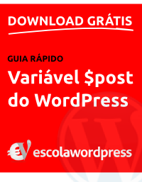 download-guia-de-consulta-rapida-variavel-post-do-wordpress